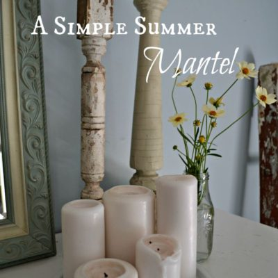 Simple Summer Mantel