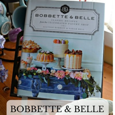 Bobbette & Belle Cookbook Review