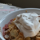 Strawberry Rhubarb Crisp & Whipped Coconut Creme