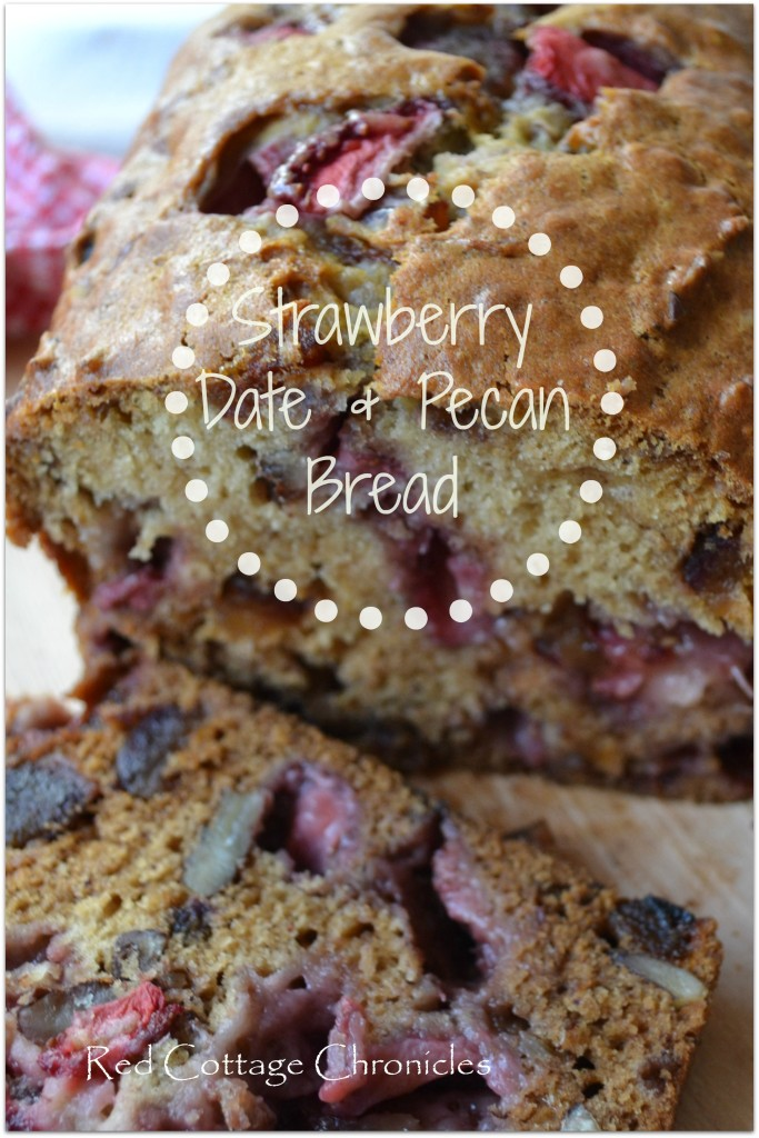 Strawberry, Date & Pecan Bread