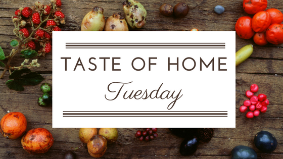 Taste of Home Tuesday
