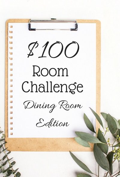 $100 Room Challenge Dining Room Makeover