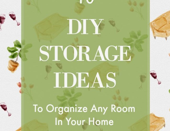 10 DIY Storage Ideas to Organize Your Home