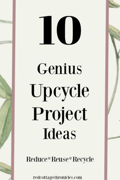 10 Upcycle Project Ideas