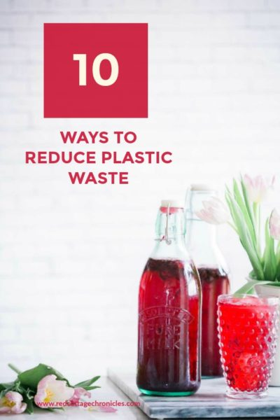 10 Ways to Reduce Plastic Waste