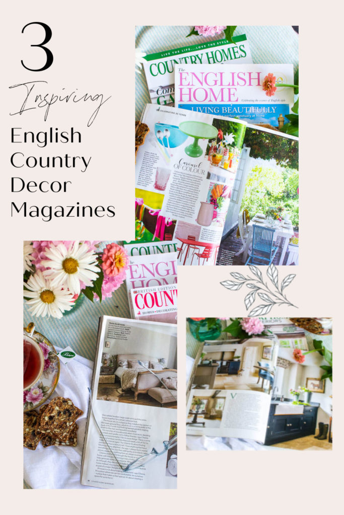 3 Inspiring Magazines that feature English Country Decor