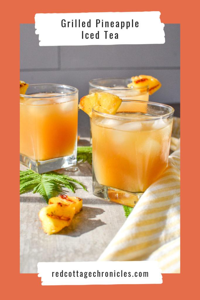 Grilled Pineapple Infused Ice Tea Recipe